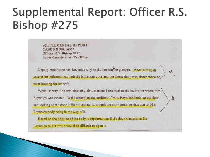 Supplemental Report: Officer R.S. Bishop #275