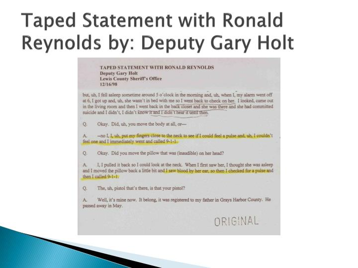 Taped Statement with Ronald Reynolds by: Deputy Gary Holt