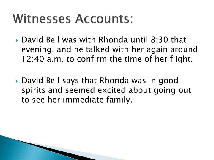 Witnesses Accounts: