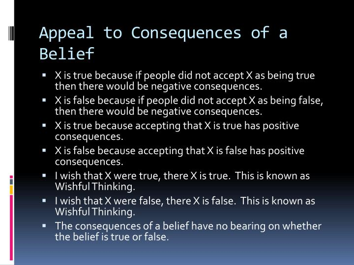 Appeal to Consequences of a Belief