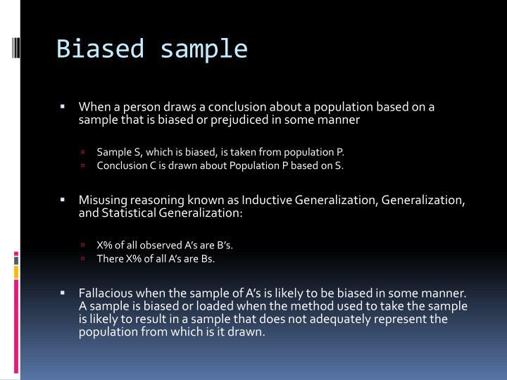 Biased sample