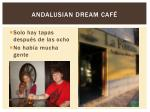 andalusian dream caf