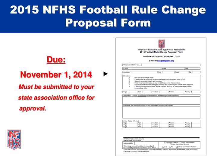 2015 NFHS Football Rule Change Proposal Form