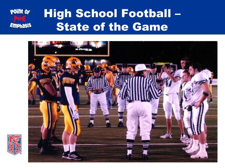 High School Football –