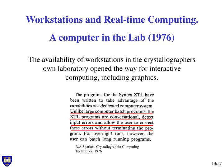 R.A.Sparkes, Crystallographic Computing Techniques, 1976