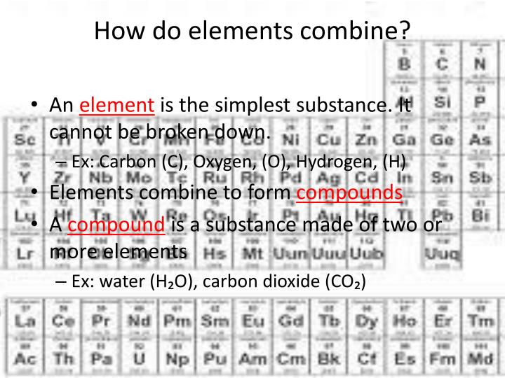 How do elements combine?