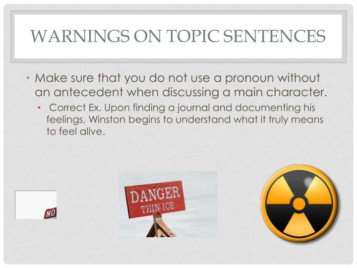 Warnings On Topic Sentences