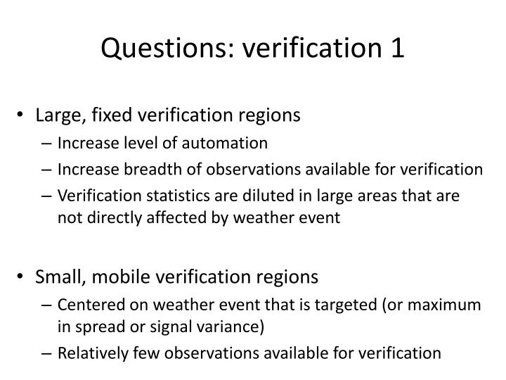 Questions: verification 1