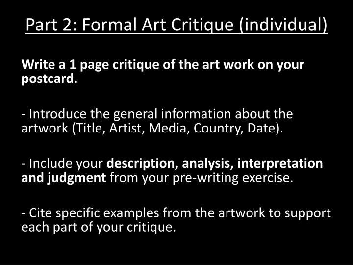Part 2: Formal Art Critique (individual)