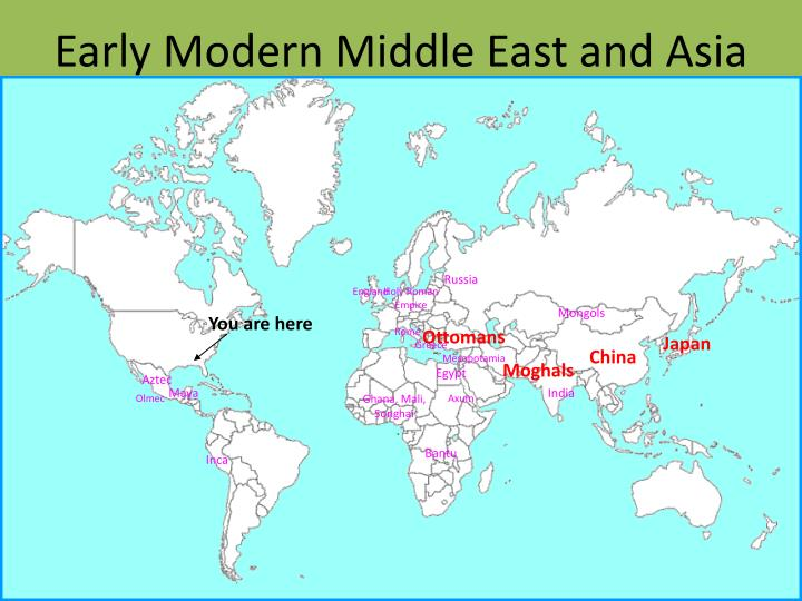 Early Modern Middle East and Asia