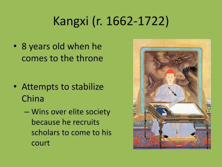 Kangxi (r. 1662-1722)
