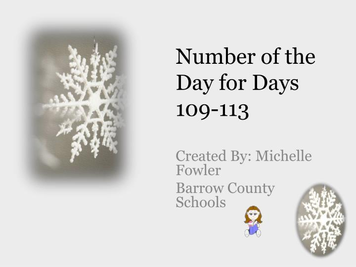 Number of the Day for Days 109-113