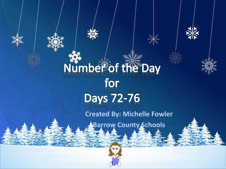 Number of the day for days 72 76