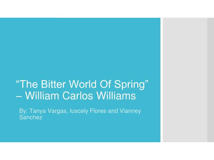 the bitter world of spring william carlos williams n.