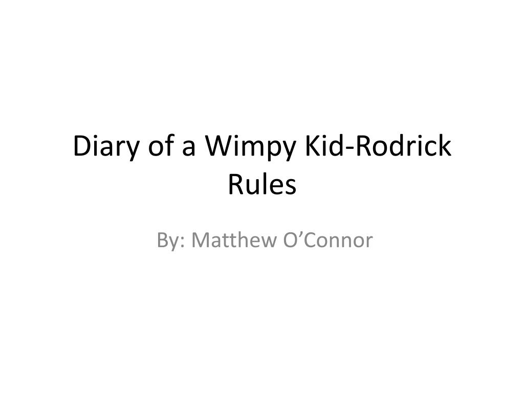 Ppt Diary Of A Wimpy Kid Rodrick Rules Powerpoint Presentation Free Download Id 2500331