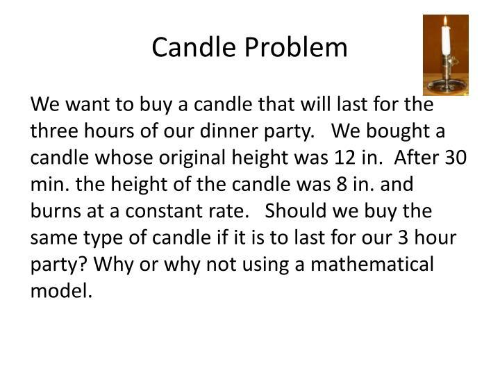 Candle Problem
