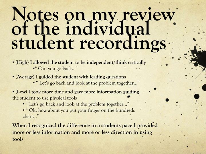 Notes on my review of the individual student recordings