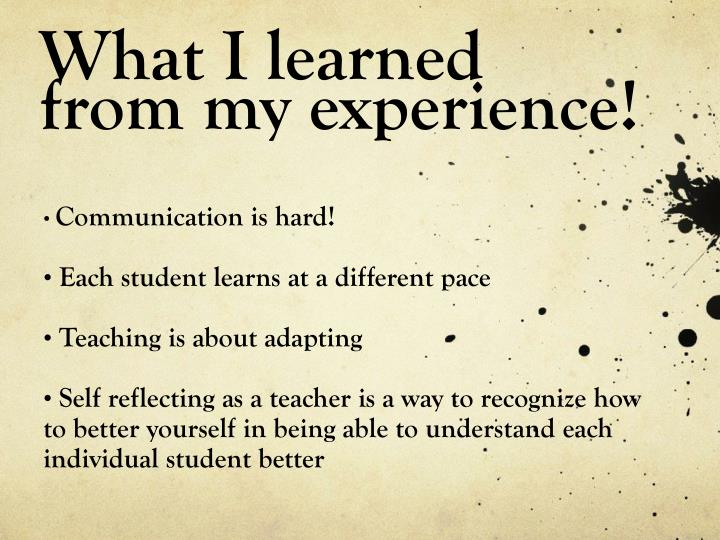 What I learned from my experience!