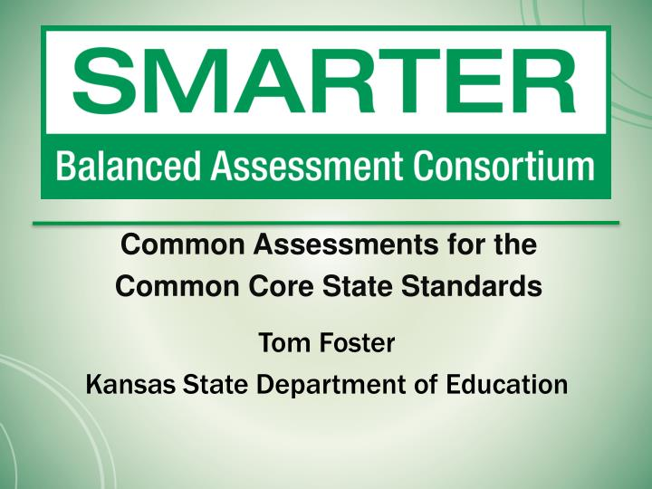 Common Assessments for the