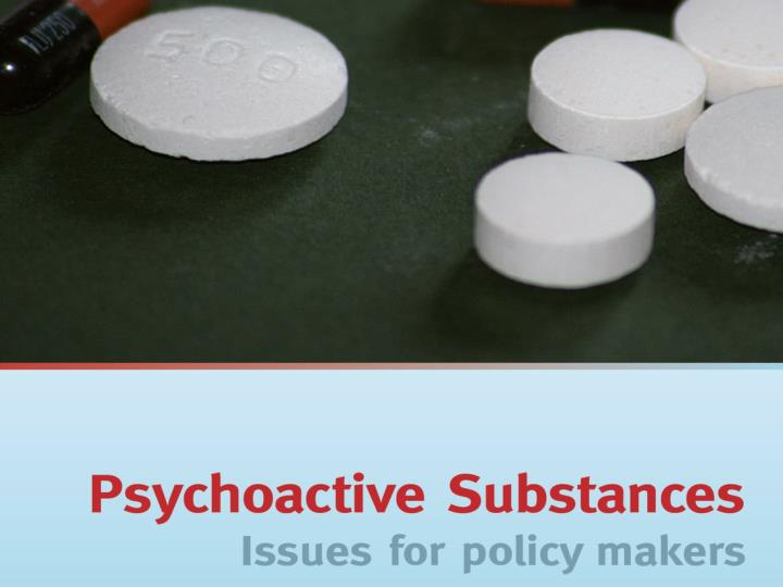 psychoactive substances Psychoactive substances are regulated in new zealand by the psychoactive substances act 2013 the aim of the act is to protect the health of, and minimise harm to, individuals who use.