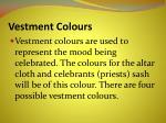vestment colours