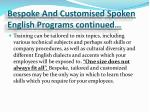 bespoke and customised spoken english programs continued
