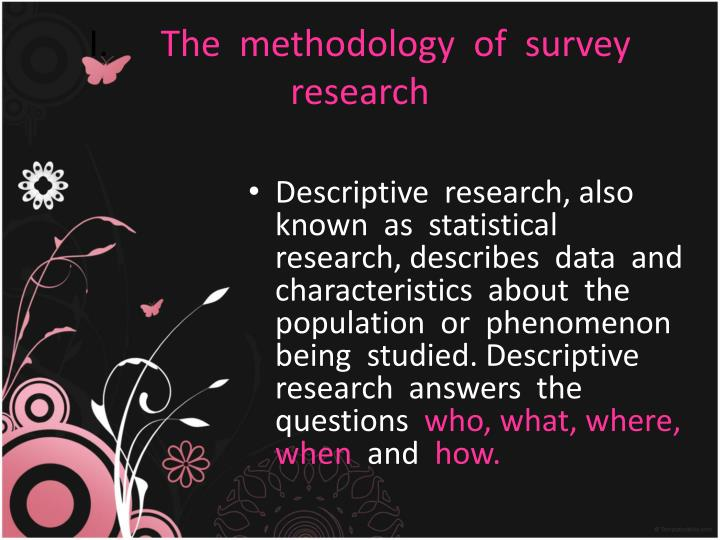 I the methodology of survey research