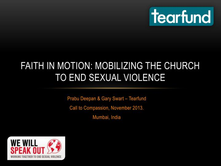 Faith in motion mobilizing the church to end sexual violence