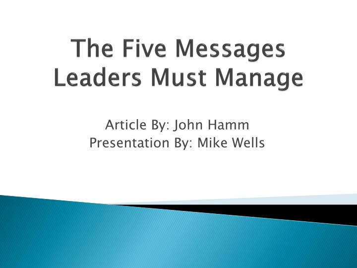 the five messages leaders must manage n.