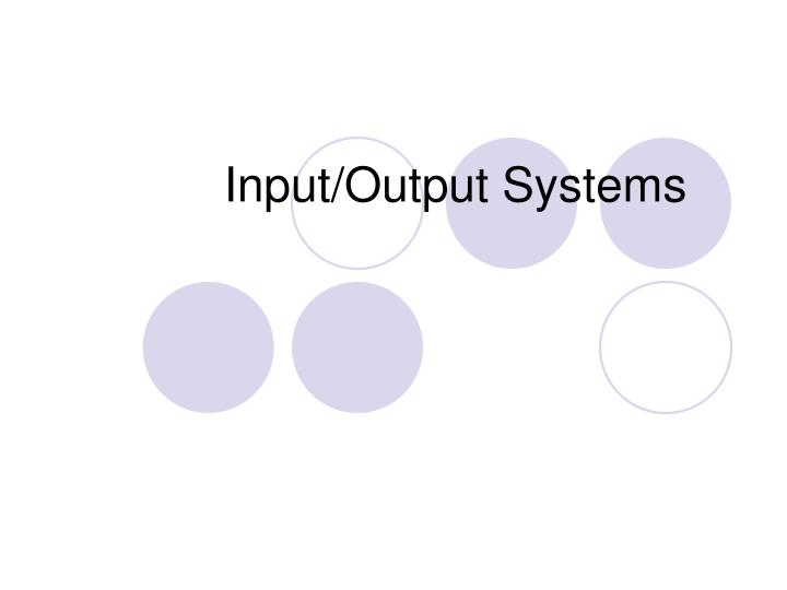 input output systems n.