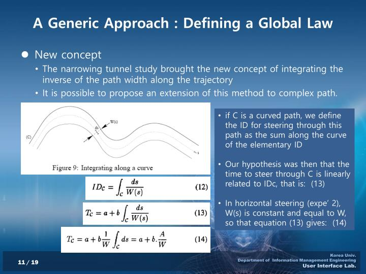 A Generic Approach : Defining a Global Law
