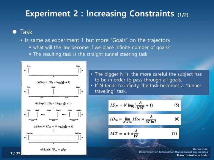 Experiment 2 : Increasing Constraints