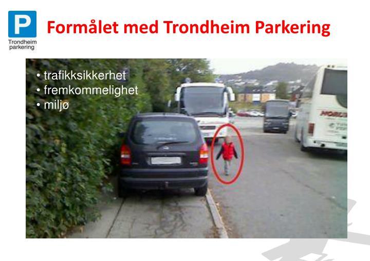Form let med trondheim parkering