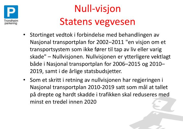 Null-visjon