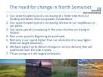 the need for change in north somerset