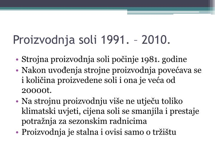 Proizvodnja soli 1991. – 2010.