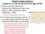chapter review questions answer 1 2 5 9 16 19 21 23 24 pgs 40 414