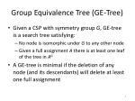 group equivalence tree ge tree