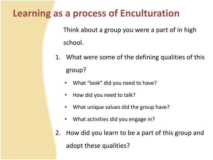 process of enculturation