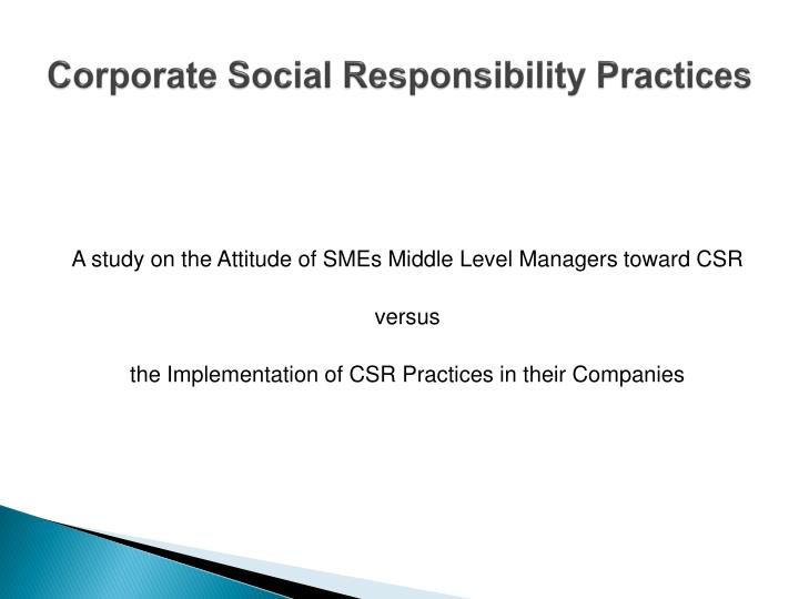 Corporate social responsibility practices1