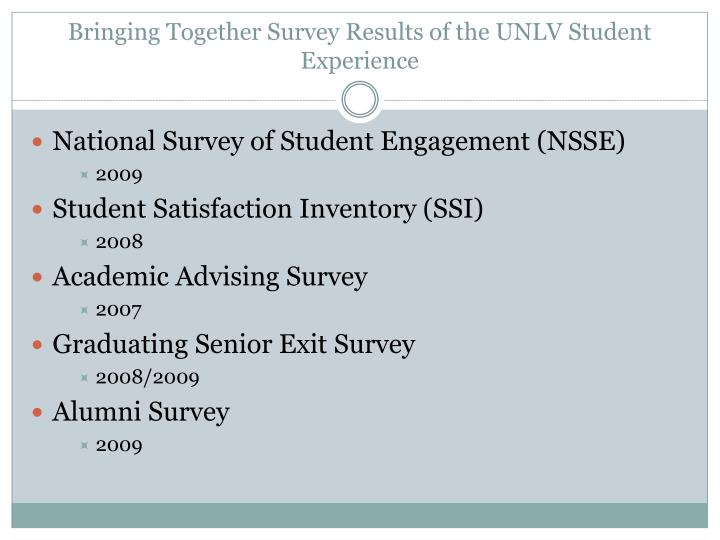 Bringing together survey results of the unlv student experience1