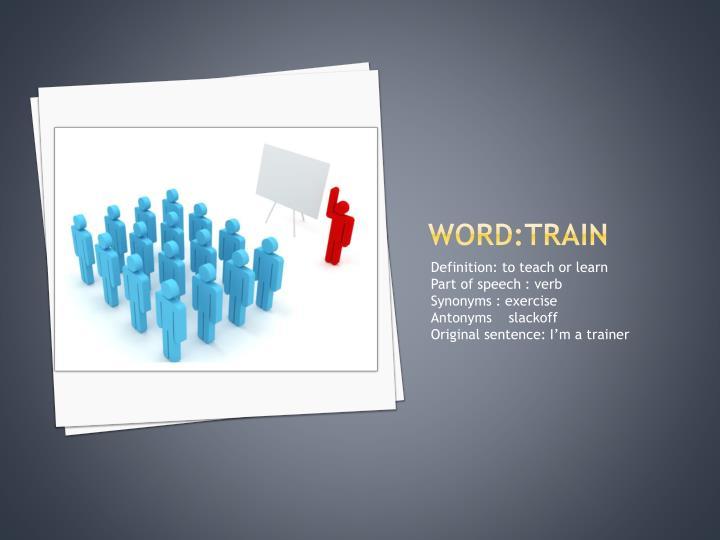 Word:train