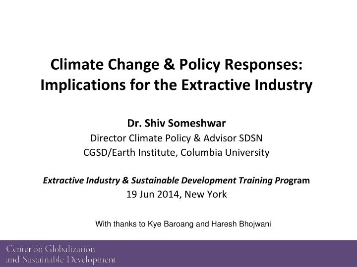 climate change policy responses implications for the extractive industry