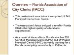 overview florida association of city clerks facc