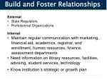build and foster relationships
