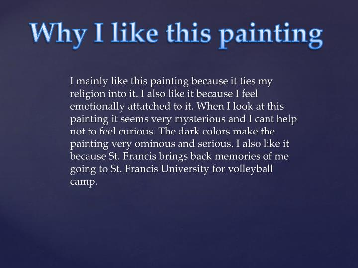 Why I like this painting