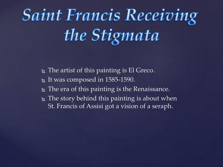 Saint Francis Receiving