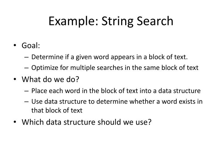 Example: String Search