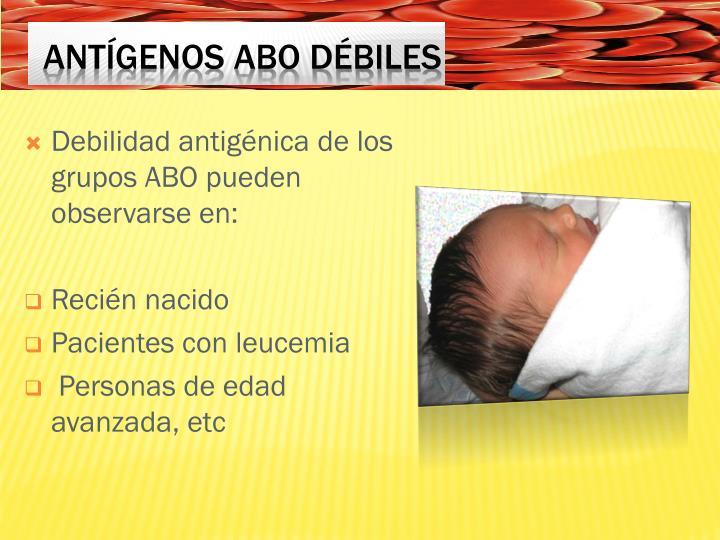 Debilidad antigénica de los grupos ABO