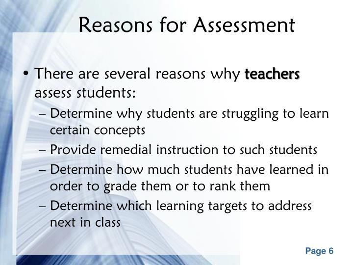 Reasons for Assessment